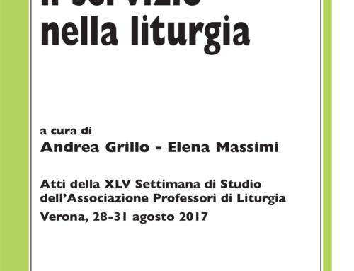 A. GRILLO – E. MASSIMI (a cura di), Donne e uomini: il servizio nella liturgia