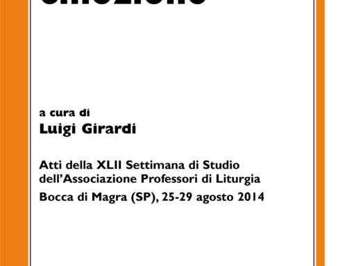 L. GIRARDI (a cura di), Liturgia e emozione